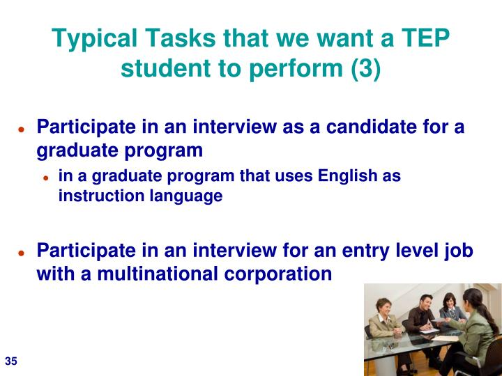 Typical Tasks that we want a TEP student to perform (3)