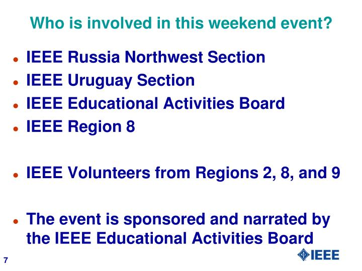 Who is involved in this weekend event?