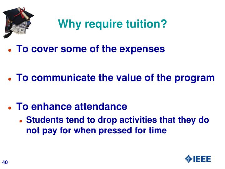 Why require tuition?