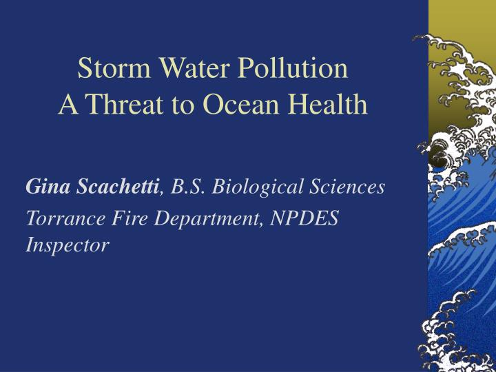 storm water pollution a threat to ocean health n.