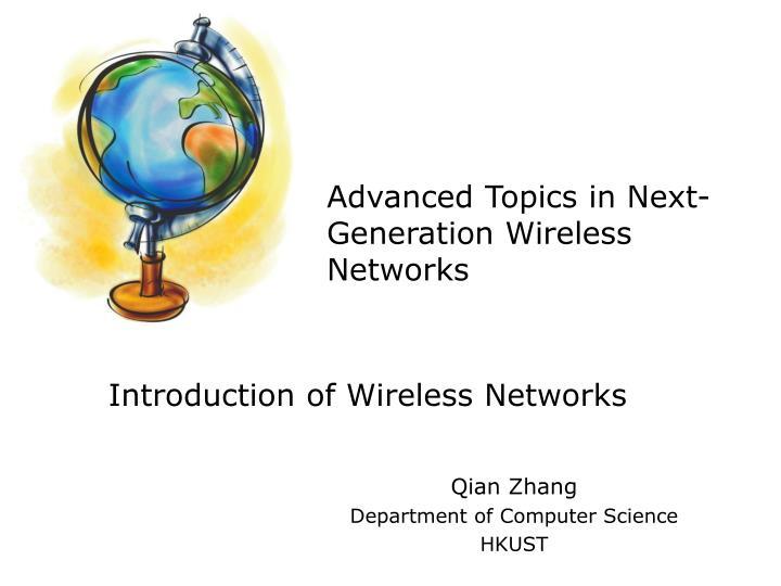 advanced topics in next generation wireless networks n.
