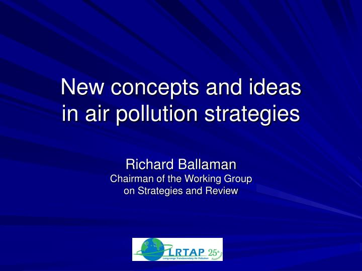 new concepts and ideas in air pollution strategies n.