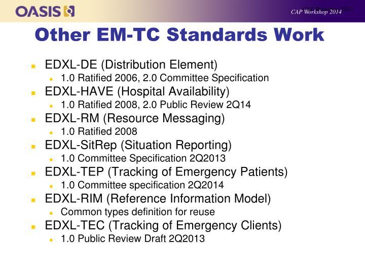 Other em tc standards work