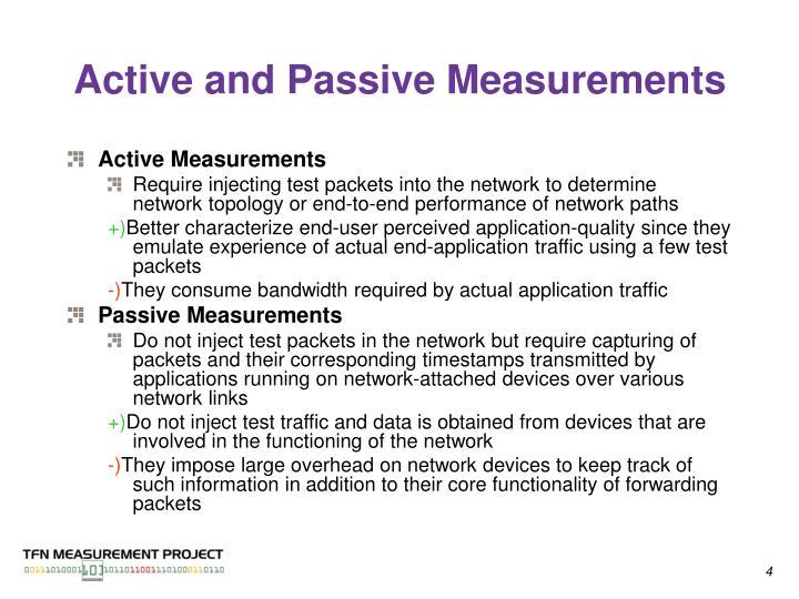 Active and Passive Measurements