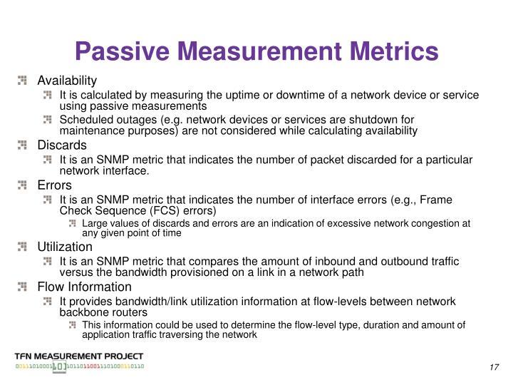 Passive Measurement Metrics