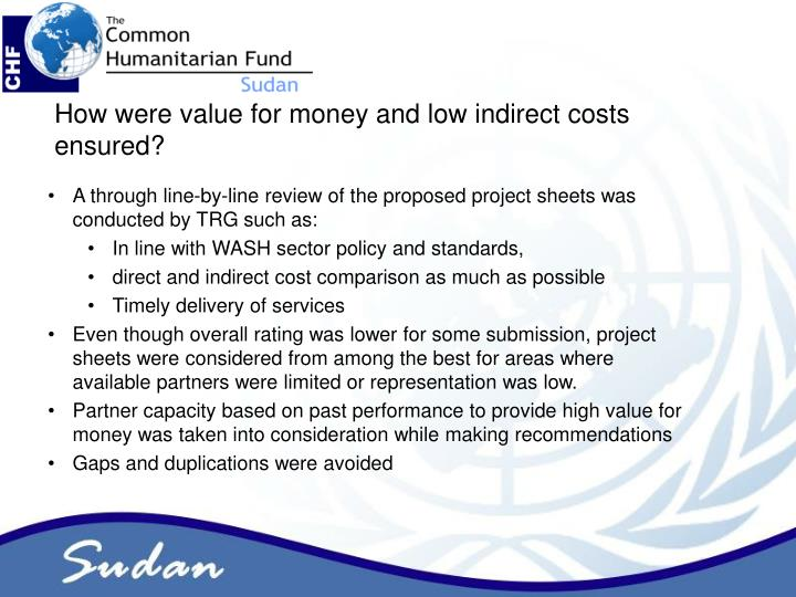 How were value for money and low indirect costs ensured?