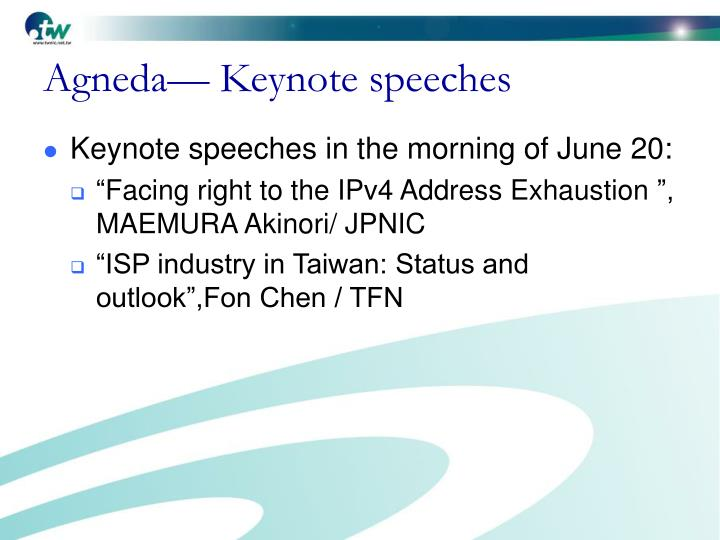 Agneda— Keynote speeches