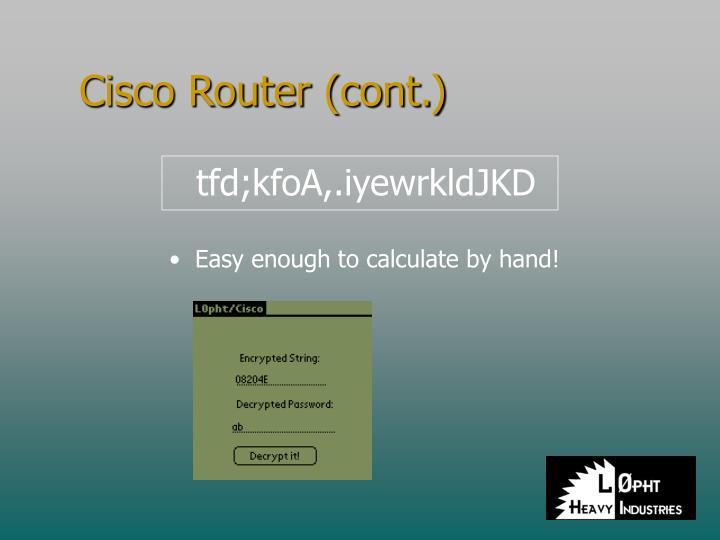 Cisco Router (cont.)