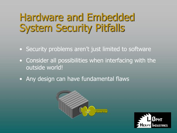 Hardware and Embedded System Security Pitfalls