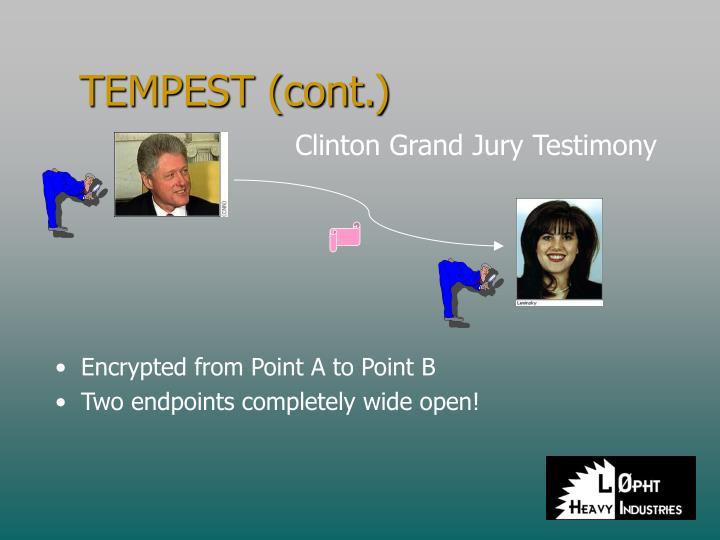 TEMPEST (cont.)