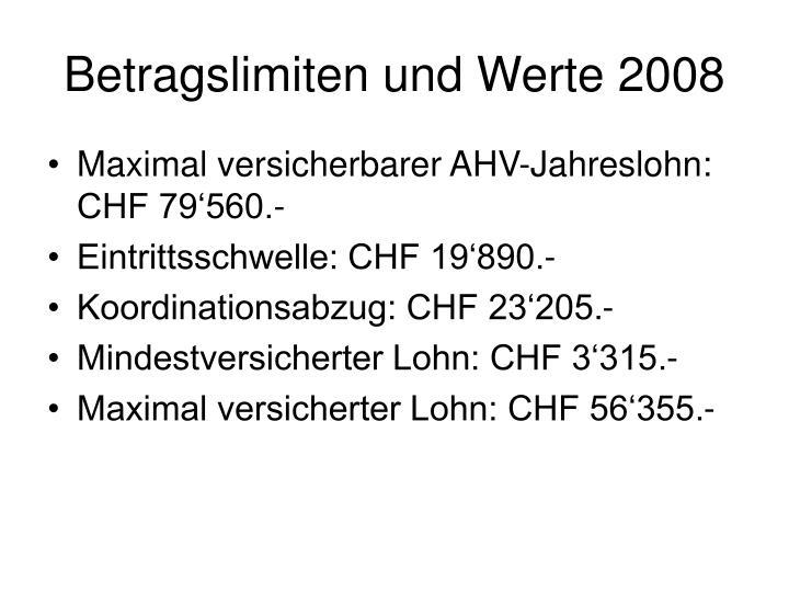 Betragslimiten und Werte 2008