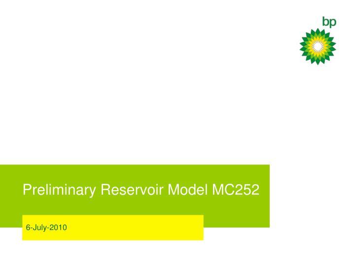 preliminary reservoir model mc252 n.