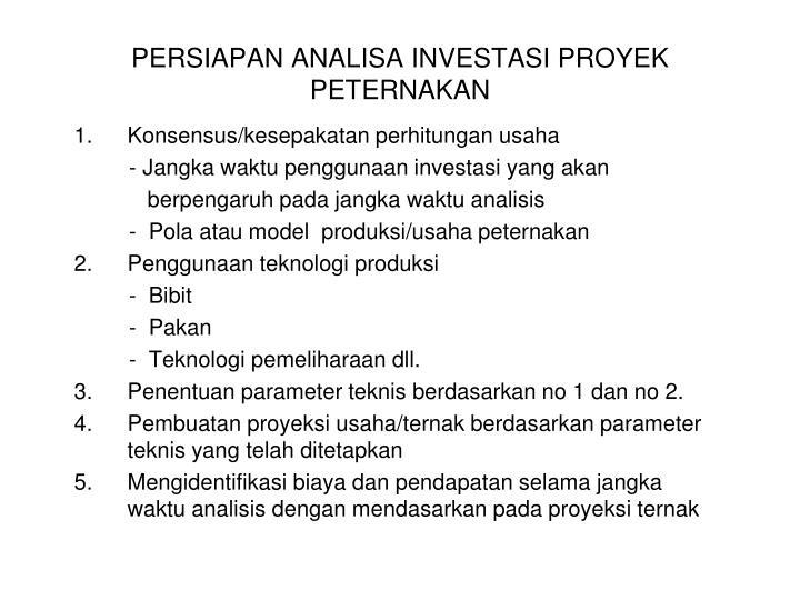 persiapan analisa investasi proyek peternakan