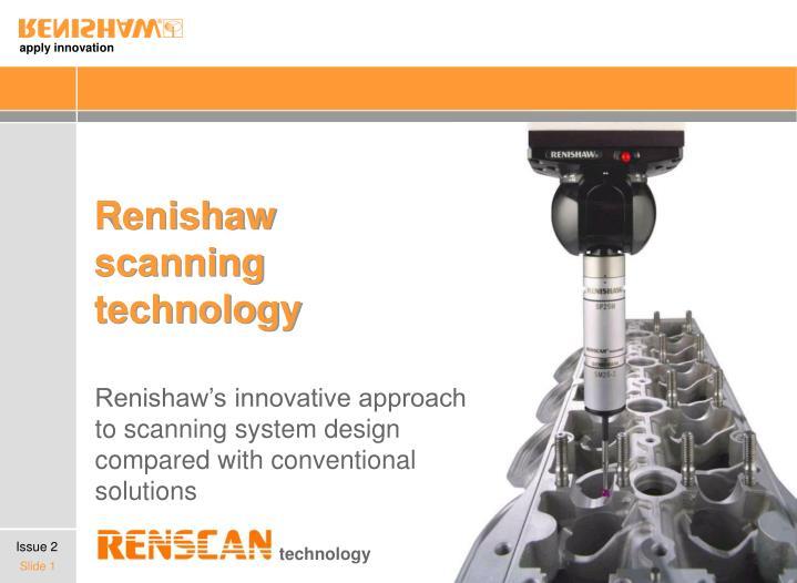 renishaw scanning technology n.