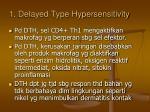 1 delayed type hypersensitivity