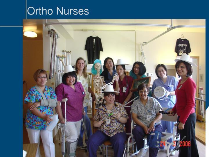 Ortho Nurses