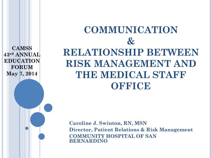 PPT - COMMUNICATION & RELATIONSHIP BETWEEN RISK MANAGEMENT AND THE