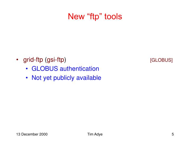 """New """"ftp"""" tools"""