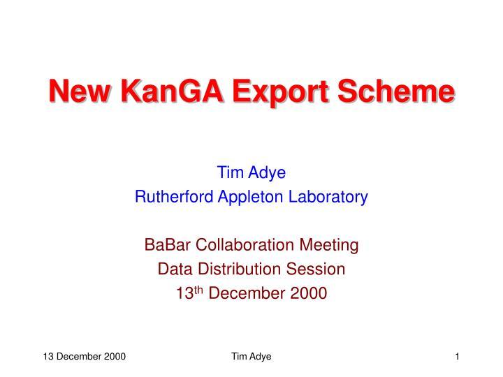 New kanga export scheme