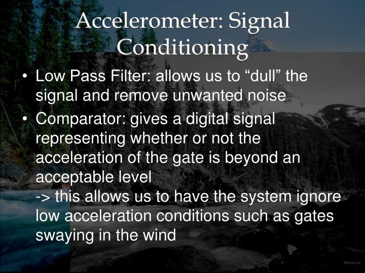 Accelerometer: Signal Conditioning