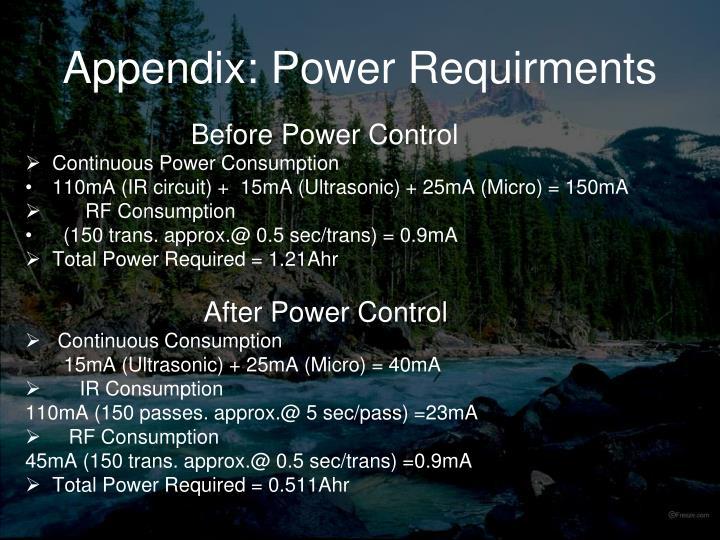 Appendix: Power Requirments