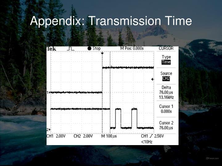 Appendix: Transmission Time