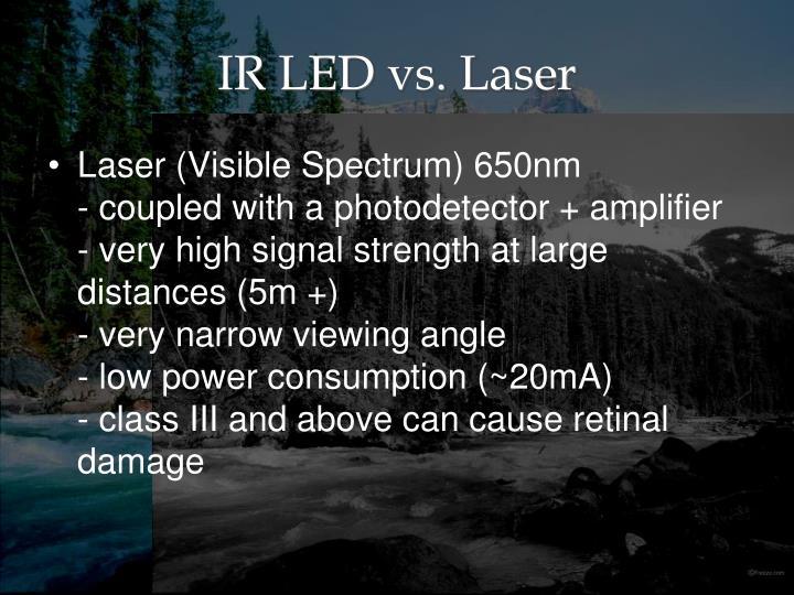IR LED vs. Laser