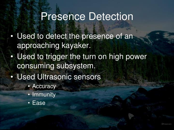 Presence Detection