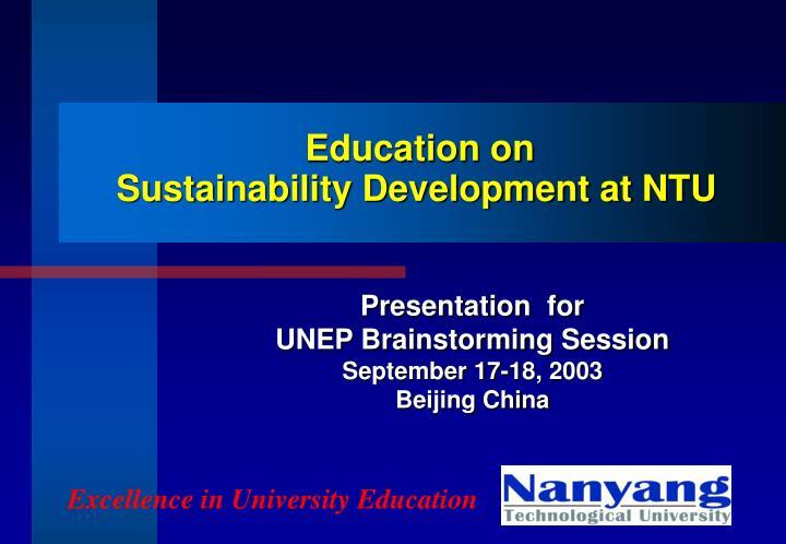 education on sustainability development at ntu n.