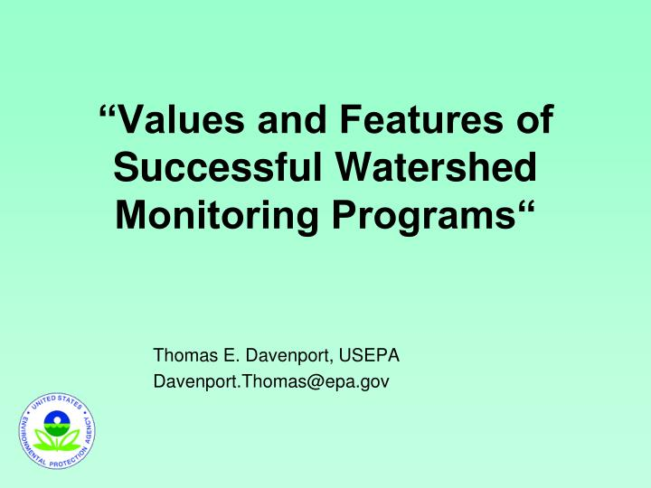Values and features of successful watershed monitoring programs