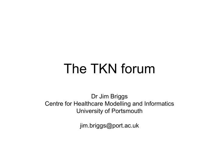 the tkn forum n.