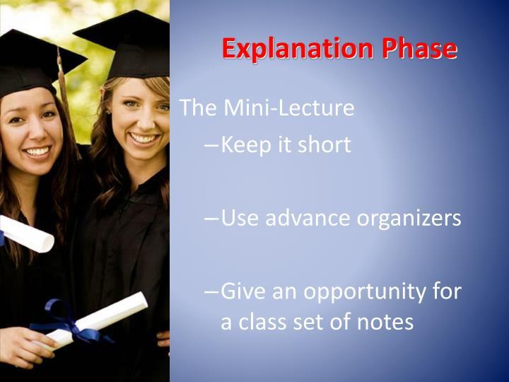 Explanation Phase