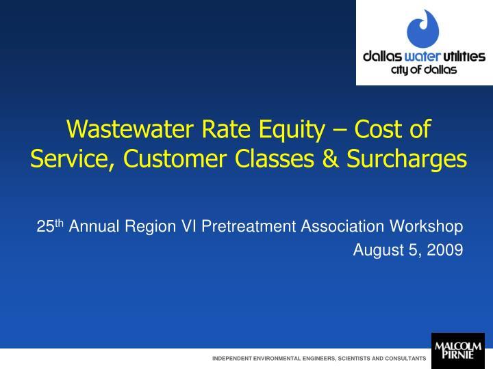 25 th annual region vi pretreatment association workshop august 5 2009 n.