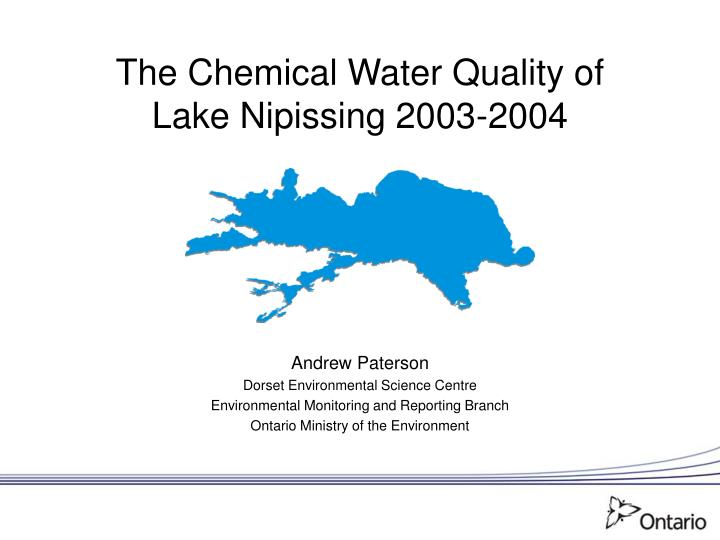 The chemical water quality of lake nipissing 2003 2004