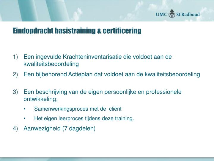 Eindopdracht basistraining certificering