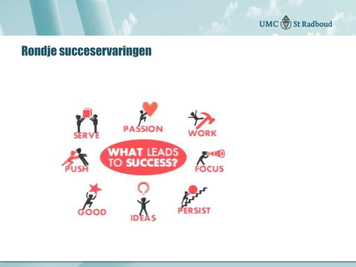 Rondje succeservaringen