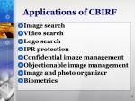applications of cbirf