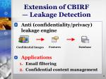extension of cbirf leakage detection
