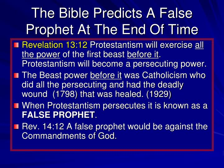 The Bible Predicts A False Prophet At The End Of Time