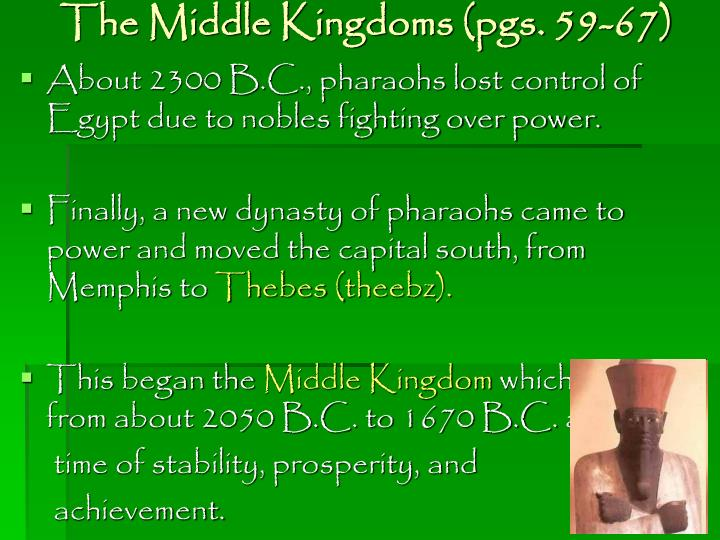 The middle kingdoms pgs 59 67