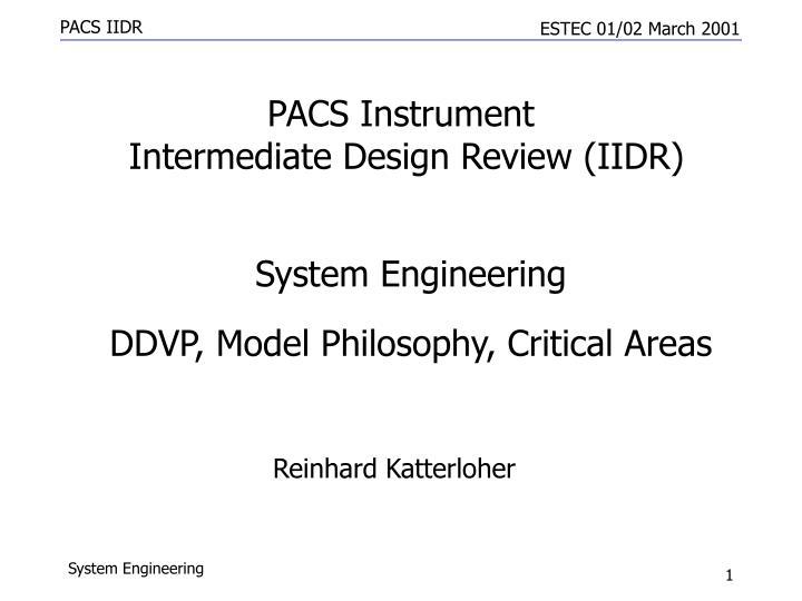 Pacs instrument intermediate design review iidr