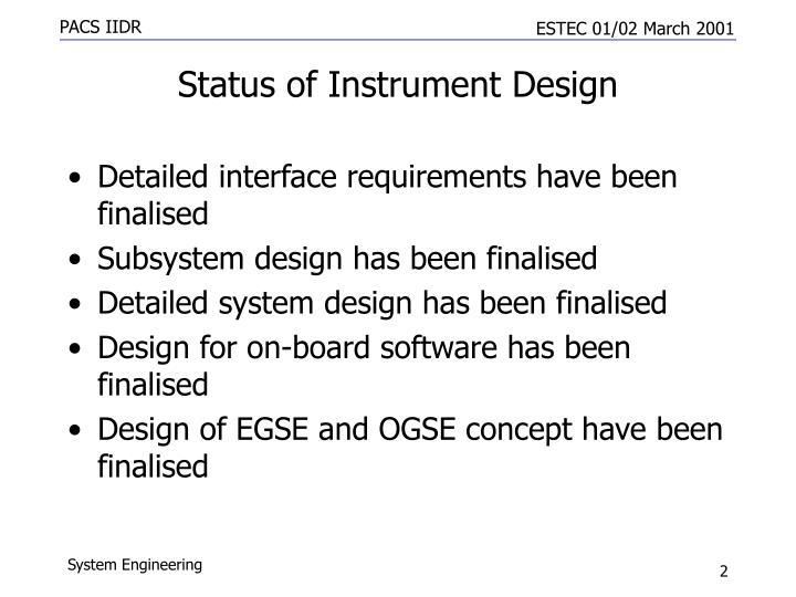 Status of instrument design