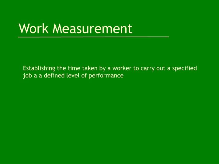 work measurement n.