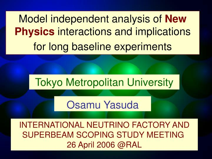 Model independent analysis of