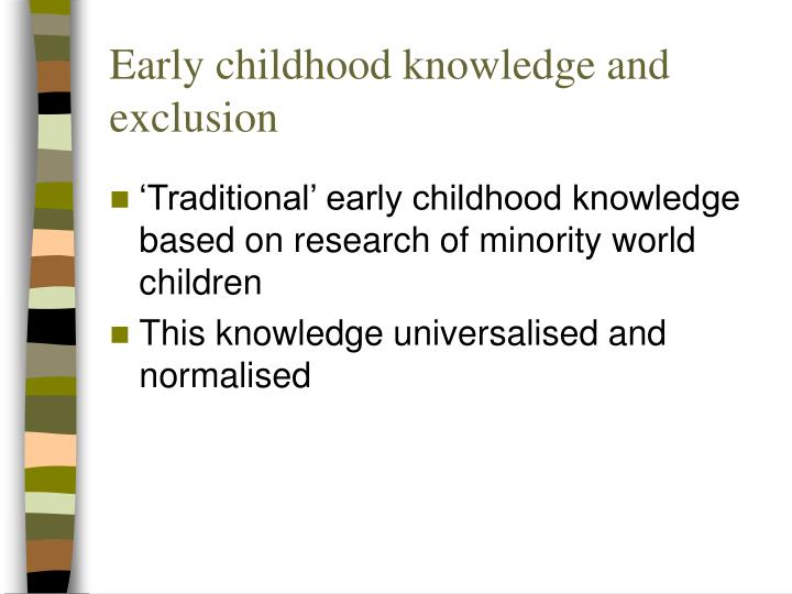 Early childhood knowledge and exclusion
