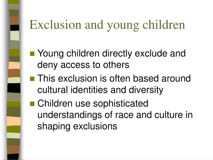 Exclusion and young children