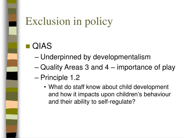 Exclusion in policy
