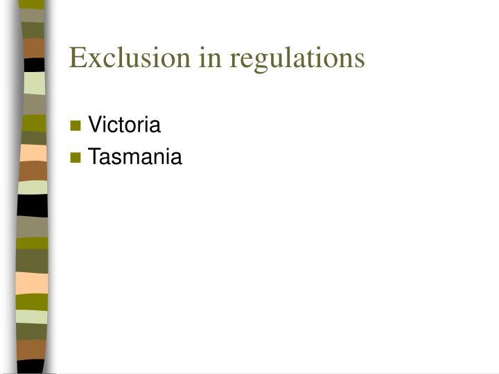 Exclusion in regulations