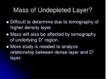 mass of undepleted layer