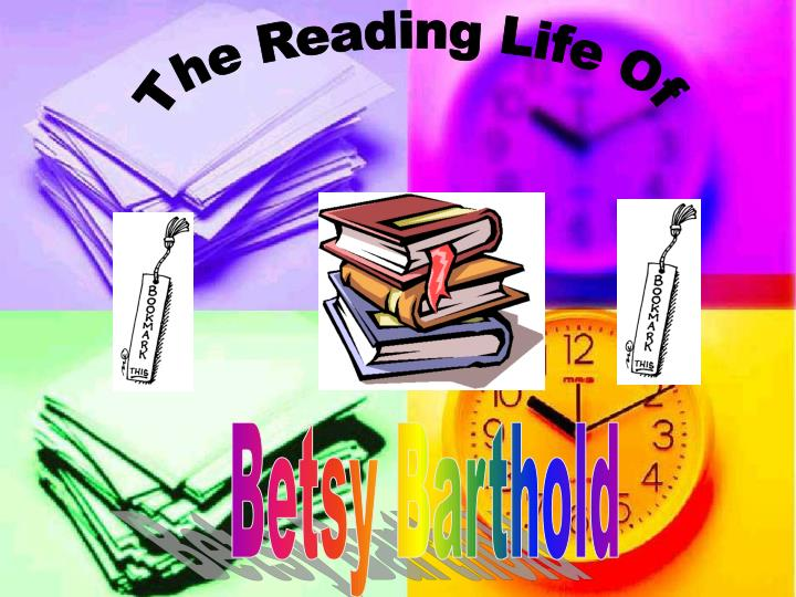 The Reading Life Of